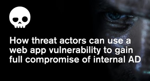 How threat actors can use a web app vulnerability to gain full compromise of internal AD