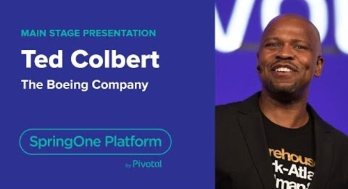 Ted Colbert, CIO, Boeing— Digital Transformation at Boeing, SpringOne Platform 2018