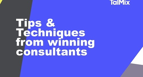 Tips and techniques from winning Talmix consultants
