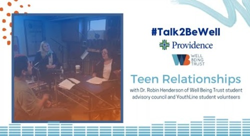 Talk2BeWell: Teen Relationships