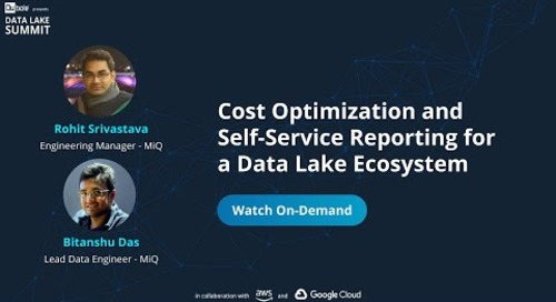 Cost Optimization and Self-Service Reporting for a Data Lake Ecosystem - MiQ