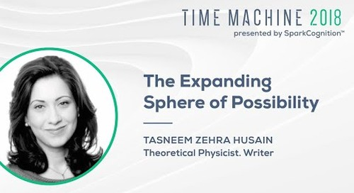 The Expanding Sphere of Possibility - Time Machine 2018