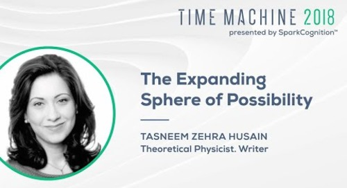 The Expanding Sphere of Possibility- Time Machine 2018