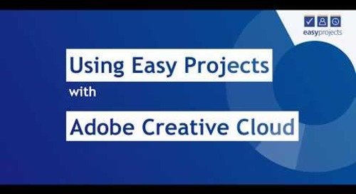 Adobe Creative Cloud to Easy Projects — Tutorial