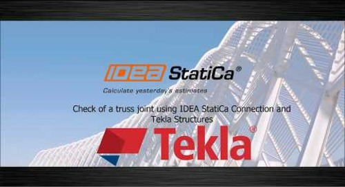 IDEA StatiCa & Tekla Structures: A More Productive Workflow