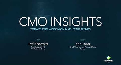 CMO Insights: Ben Lazar, Chief Marketing and Product Officer at Payspan