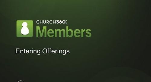 Church360° Members Entering Offerings