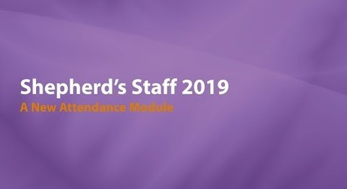 Introducing Shepherd's Staff 2019:  A New Attendance Module