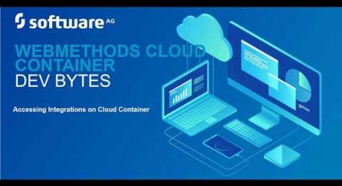 webMethods DevBytes: How to access integrations in webMethods Cloud Container