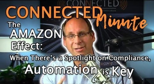 The Amazon Effect: When There's a Spotlight on Compliance, Automation is Key
