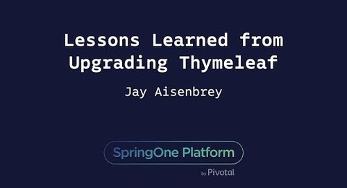 Lessons Learned from Upgrading Thymeleaf - Jay Aisenbrey, Broadleaf Commerce