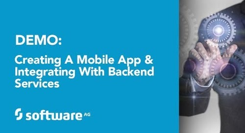 Demo: Creating a Mobile App and Integrating with Backend Services