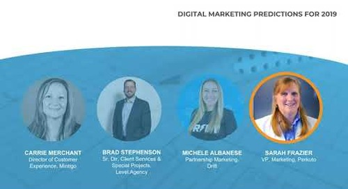 Digital Marketing Predictions for 2019 - Webinar Recording