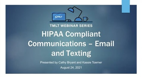 HIPAA Compliant Communications — Email and Texting