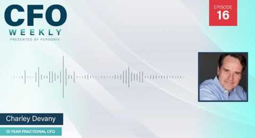 Hiring a Fractional CFO - Charley Devany | Video Episode 16