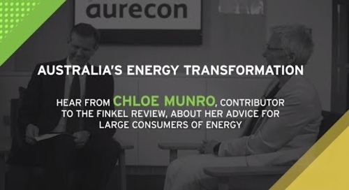 Dr Alex Wonhas Interviews Chloe Munro AO on Australia's Energy Transformation - Highlights