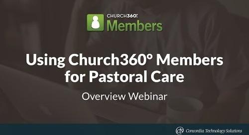 Using Church360° Members for Pastoral Care