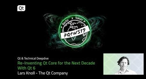 Qt 6: How will it reinvent Qt Core over the next decade