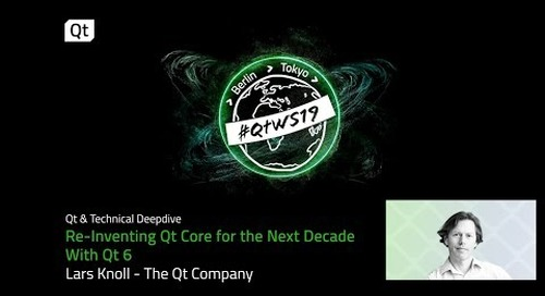 Qt 6: How will it reinvent Qt Core over the next decade