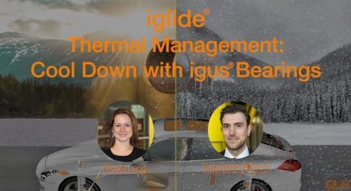 iglide® - Thermal Management Webinar