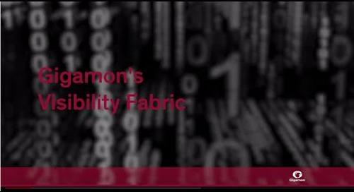Gigamon's Visibility Fabric