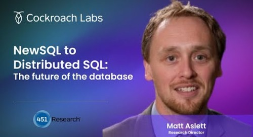NewSQL to Distributed SQL   Future of the Database   451 Research