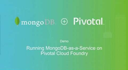 Demo: MongoDB Enterprise Server and Ops Manager Integration with Pivotal Cloud Foundry (PCF)