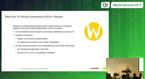 QtWS17 - Device Tailored Compositors with QtWayland, Andreas Cord-Landwehr, CLAAS E-Systems