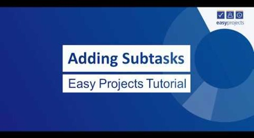 Adding Subtasks - Easy Projects Tutorial