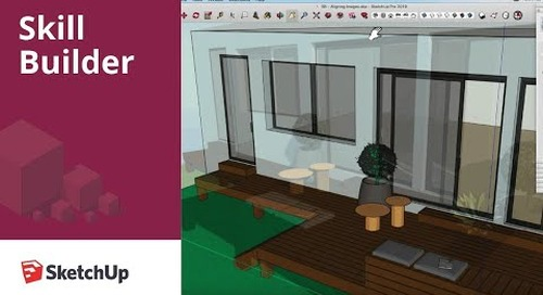 [Skill Builder] Align Your SketchUp Model to an Image