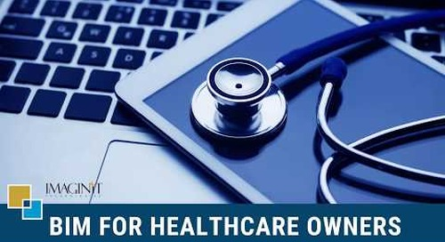 BIM for Healthcare Owners