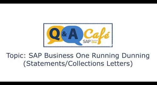 Q&A Café -  SAP Business One Running Dunning  (Statements Collections letters)