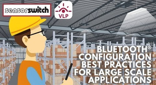 Sensor Switch VLP Bluetooth® Configuration for Large Scale Applications