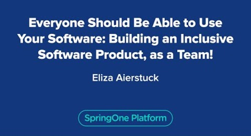 Everyone Should Be Able to Use Your Software: Building an Inclusive Software Product, as a Team!