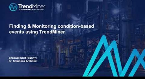 Condition Based Process Monitoring