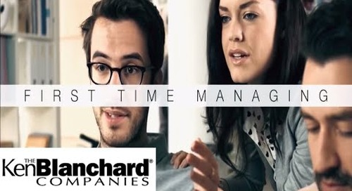 #FirstTimeManager - A Great Start Makes All The Difference | Ken Blanchard Companies