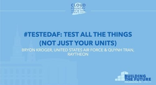 #testedAF: Test All the Things (Not Just Your Units) - Bryon Kroger & Quynh Tran