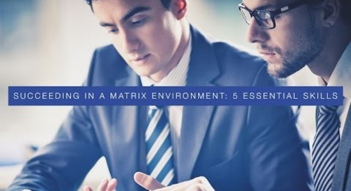 Succeeding In A Matrix Environment : 5 Essential Skills