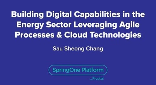 Building Digital Capabilities in the Energy Sector Leveraging Agile Processes & Cloud Technologies