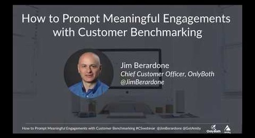 How to Have Meaningful Engagements with Customer Benchmarking
