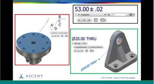 ASCENT Webcast:: Inventor Annotations: Creating and Sharing Annotated 3D Models