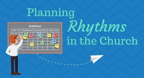 Establishing Planning Rhythms in Your Church Office