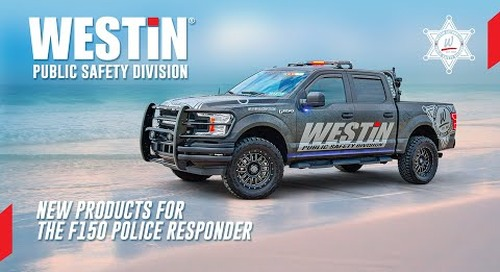 New Westin Public Safety Division Products for the F150 Police Responder