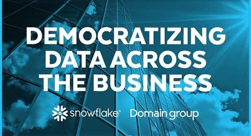 Domain Group - Democratizing Data Across the Business
