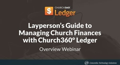 Layperson's Guide to Managing Church Finances with Church360° Ledger