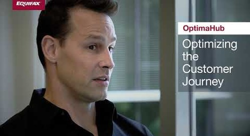 Optimizing the Customer Journey with OptimaHub from Equifax