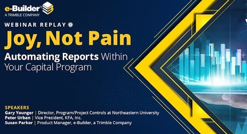 Joy, Not Pain  Automating Reports Within Your Capital Program