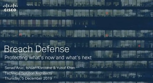 Manage security breaches in real-time with Cisco