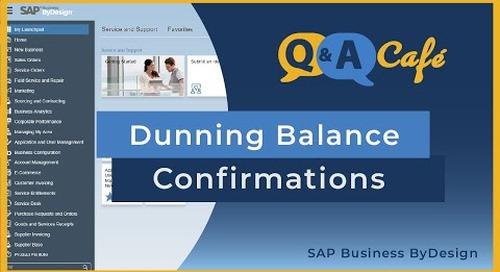 Q&A Café: Running Dunning Balance Confirmations inside SAP Business ByDesign