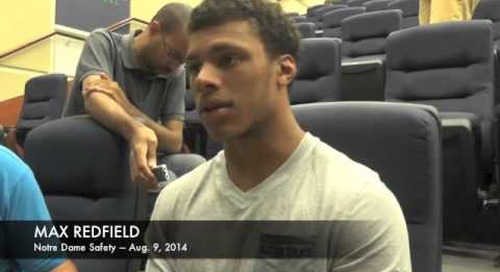 Notre Dame DB Max Redfield - Aug. 9, 2014